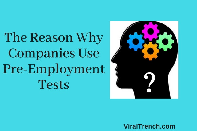 Reason that Companies Use Pre-Employment Tests