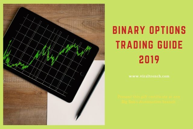 Binary Options Trading Guide 2019