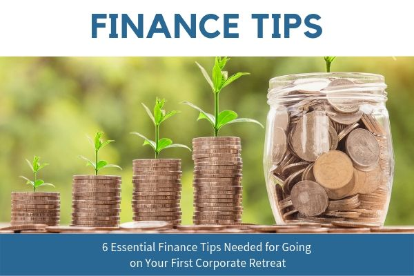 finance tips for Corporate Retreat