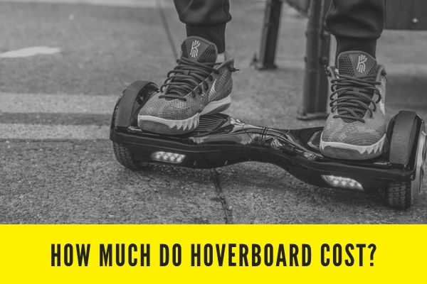 How much do hoverboard cost