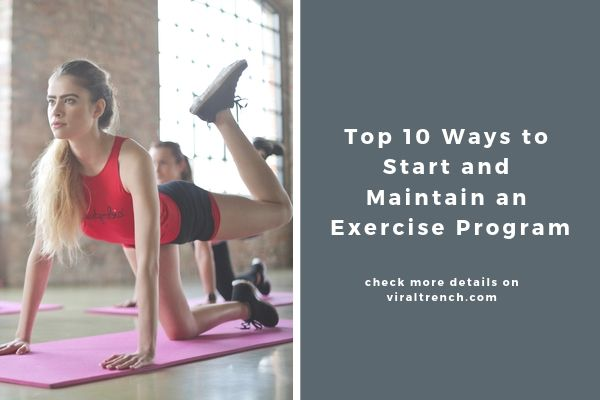 Top 10 Ways to Start and Maintain an Exercise Program