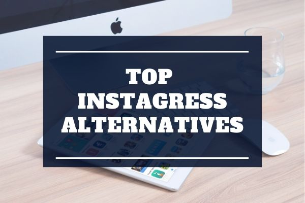 instagress alternatives