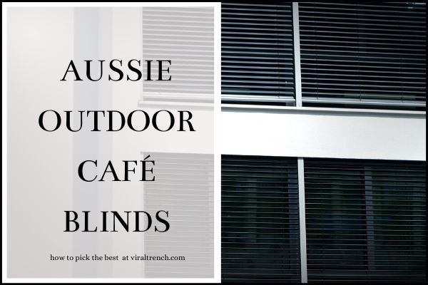 Aussie outdoor cafe blinds