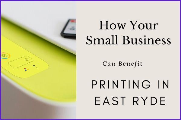 Printing in East Ryde