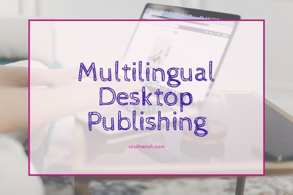 Multilingual Desktop Publishing