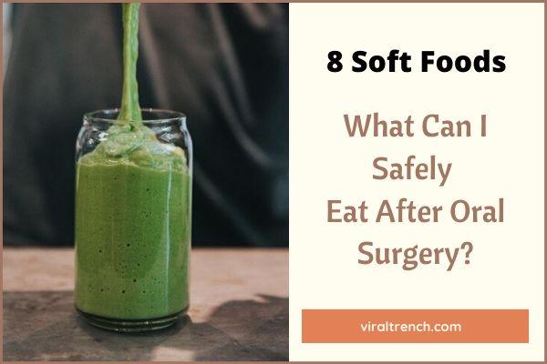 Soft Foods