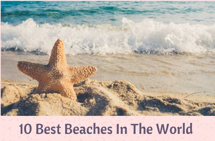 10 Best Beaches In The World