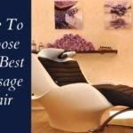 How To Choose The Best Massage Chair