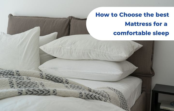 How to Choose the best Mattress