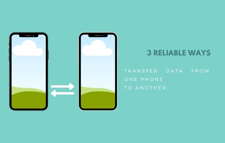 Transfer Data from One Phone to Another