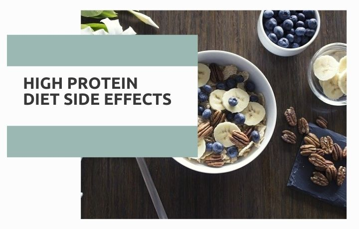 Side Effects of High Protein Diet